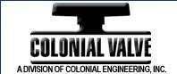 Colonial  Valve